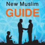 NEW MUSLIM GUIDE